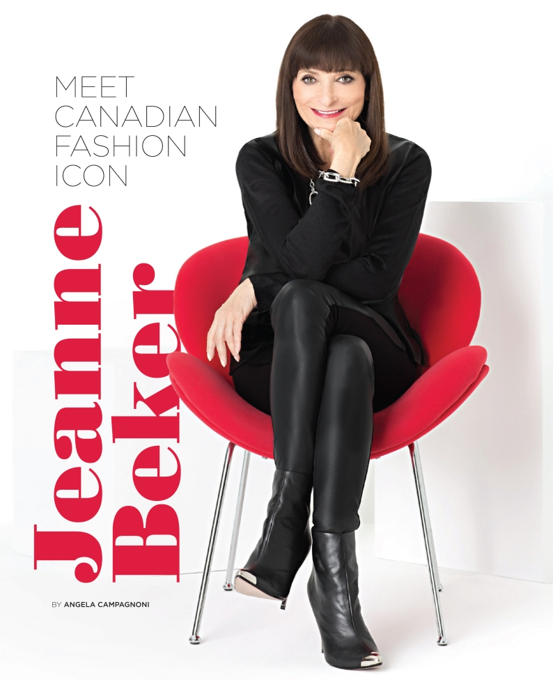 Interview With :   Jeanne Beker, Canadian Fashion Icon, Television Personality, Author and Newspaper Columnist